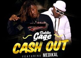 Dahlin Cage — Cash Out ft Medikal